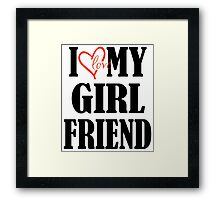 I Love My Boyfriend - I Love My Girlfriend Couples Design Framed Print