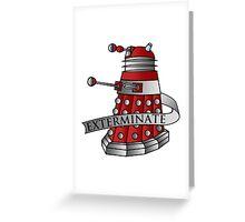 Dalek - Drone Greeting Card