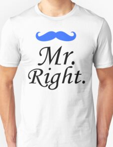 Mr. Right - Mrs. Always Right Couples Design Unisex T-Shirt