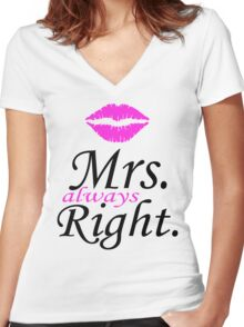 Mr. Right - Mrs. Always Right Couples Design Women's Fitted V-Neck T-Shirt