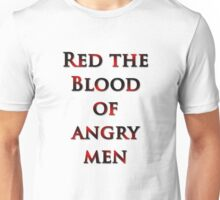 Red the Blood of Angry Men Unisex T-Shirt