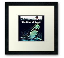 The Jaws of Death Framed Print
