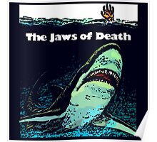 The Jaws of Death Poster