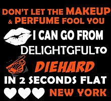 Don't Let The Makeup & Perfume Fool You I Can Go From Delightgful To Die Hard In 2 Seconds Flat New York by inkedcreatively