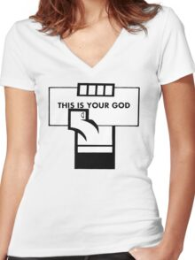 This Is Your God Women's Fitted V-Neck T-Shirt