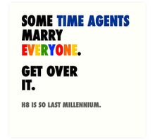 Torchwood - Some Time Agents Marry Everyone Art Print