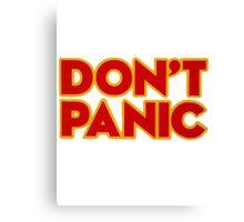 Don't Panic Canvas Print
