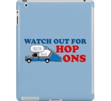 Watch out for Hop Ons iPad Case/Skin