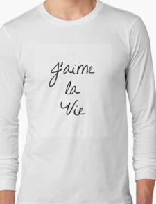 J'aime la Vie Long Sleeve T-Shirt