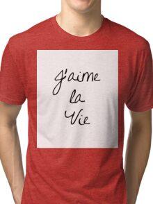 J'aime la Vie Tri-blend T-Shirt