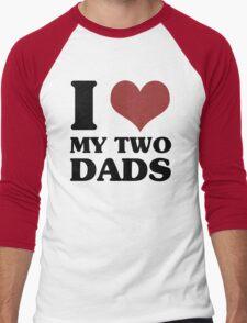 I Love My Two Dads Men's Baseball ¾ T-Shirt