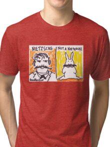Nietzsche - Not a Nietzsche Tri-blend T-Shirt