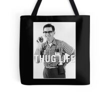 Thug Life … Nerds Tote Bag