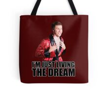 I'm just living the dream (2) Tote Bag