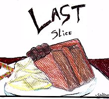 Birthday Cake-Last Slice  by Salte