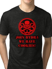 Join Hydra We Have Cookies! Tri-blend T-Shirt