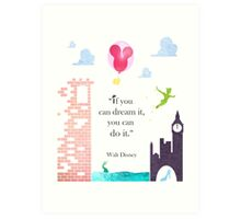 "I Love Disney! - ""If You Can Dream It..."" Art Print"