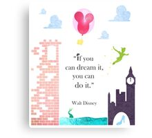 """I Love Disney! - """"If You Can Dream It..."""" Canvas Print"""