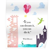 "I Love Disney! - ""If You Can Dream It..."" Poster"