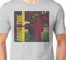 About Time Unisex T-Shirt