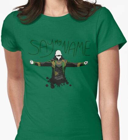 Say My Name! Womens Fitted T-Shirt