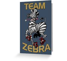 Team Zebra Greeting Card