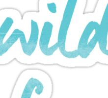 Young, Wild, and Free Sticker