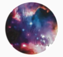 Out Of This World by readytogoooooo
