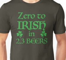 ZERO to Irish in 2.3 Beers Unisex T-Shirt