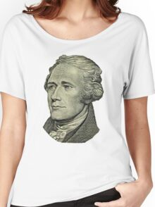 The Ten Dollar Founding Father Without a Father Women's Relaxed Fit T-Shirt
