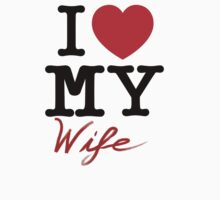 I (Heart) My Wife by Kevin Kinder