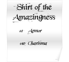 Shirt of the amazingness Poster