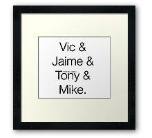 V&J&T&M. Framed Print