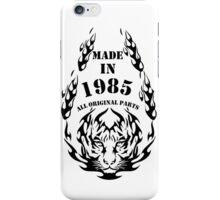 MADE IN 1985 iPhone Case/Skin