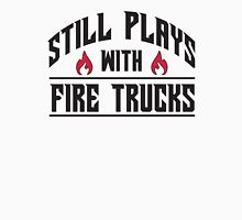 Still plays with fire trucks Unisex T-Shirt