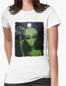 I Think I've Got It! Womens Fitted T-Shirt