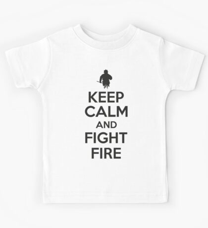 Keep calm and fight fire Kids Tee