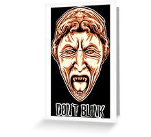 Weeping Angel - Don't Blink - Doctor Who Greeting Card