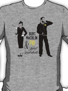 Burt Macklin FBI & Janet Snakehole T-Shirt