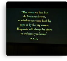 Hogwarts will always be there to welcome you home. Canvas Print
