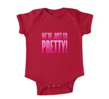 We're Just So Pretty! One Piece - Short Sleeve