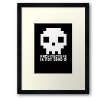 Architecture Is Not Dead White Architecture Tshirt Framed Print
