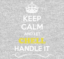 Keep Calm and Let CHELL Handle it Kids Clothes