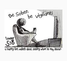 1Peter 5:8 - BE SOBER BE VIGILANT Kids Clothes