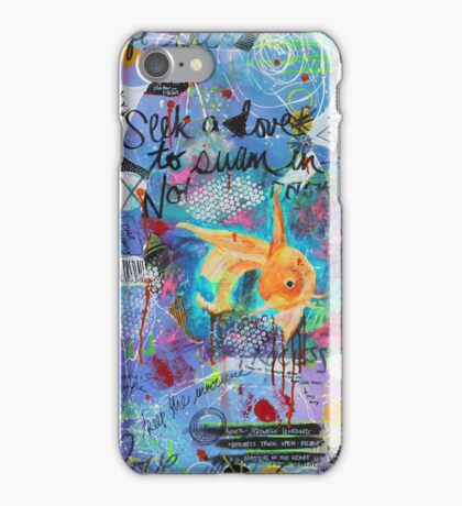 Seek a Love to Swim In iPhone Case/Skin