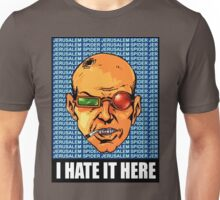 I HATE IT HERE - Transmetropolitan Unisex T-Shirt