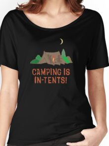 Camping is in tents Women's Relaxed Fit T-Shirt