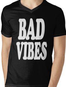 Bad Vibes Mens V-Neck T-Shirt