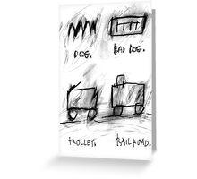 Dog, Bad Dog, Trolley, Railroad Greeting Card