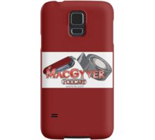 The MacGyver Podcast Logo Samsung Galaxy Case/Skin